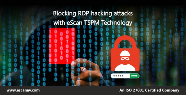 eScan launches new TSPM Technology to block RDP hacking attacks